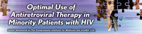 Optimal Use of ARV Therapy in Minority Patients with HIV