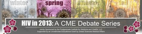 HIV in 2013: A CME Debate Series