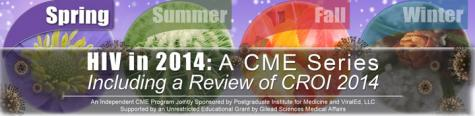 HIV in 2014: A CME Series