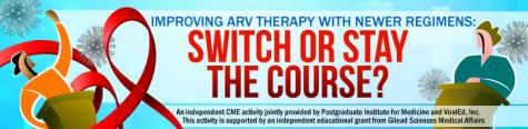 Web Symposium -  Improving ARVs: Switch or Stay the Course?