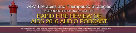 Rapid Fire Review of AIDS 2016 - Audio Podcast