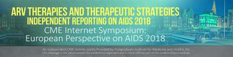 7/30/18 - CME Webcast - European Perspective on AIDS 2018