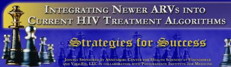 Integrating Newer ARVs into Current HIV Treatment Algorithms