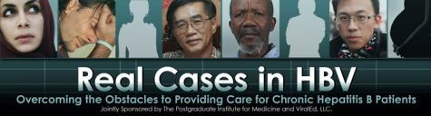 Real Cases in HBV: Overcoming the Obstacles to Providing Care for Chronic Hepatitis B Patients